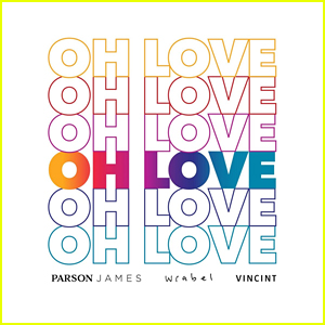 Parson James, Wrabel & VINCINT Team Up On New Charity Single, 'Oh Love' - Listen Here!