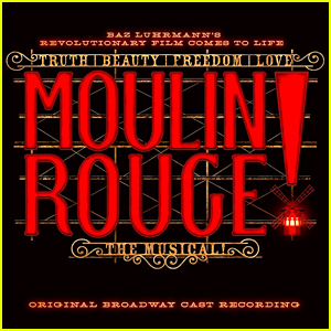 Stream the 'Moulin Rouge' Broadway Cast Recording Here!