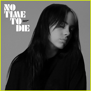 Billie Eilish's James Bond Theme Song, 'No Time to Die' - Listen & Read the Lyrics!