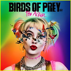 'Birds of Prey: The Album' Soundtrack Stream & Download - Listen Now!