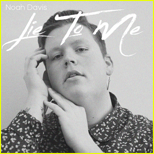 Get to Know Noah Davis with New Single 'Lie to Me' & These 10 Fun Facts (Exclusive)