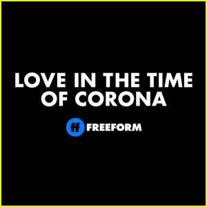 'Love in the Time of Corona' Series to Premiere in August on Freeform