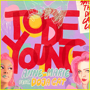 Anne Marie Doja Cat Team Up On To Be Young Read Lyrics Listen Now Anne Marie Doja Cat First Listen Lyrics Music Just Jared