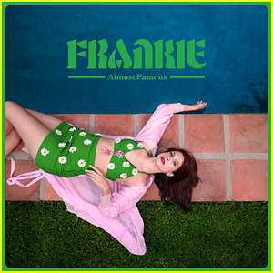 FRANKIE's New Song 'Almost Famous' is All About Knowing Your Self Worth - Listen Now!