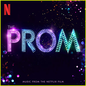 'The Prom' Movie Soundtrack - Listen to the Full Musical Here!