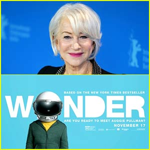 2017 Film 'Wonder' Is Getting a Movie Universe, Helen Mirren to Star in Spin-Off